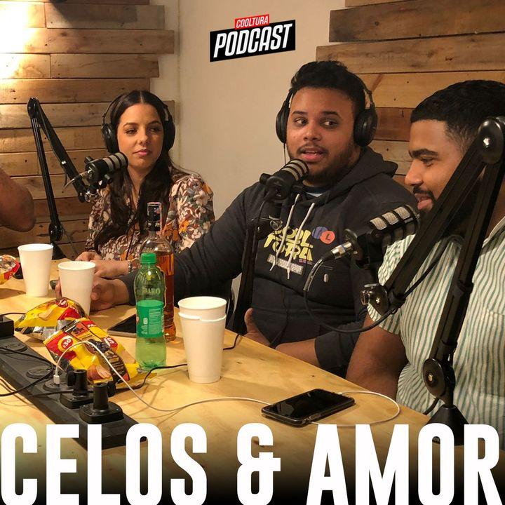 EP. 95 - HISTORIAS DE CELOS Y DESAMOR