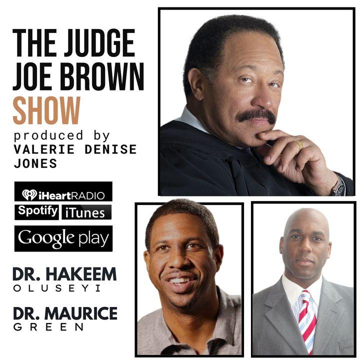 JUDGE JOE BROWN and DR. MAURICE GREEN talk MANHOOD, UNITY, CRIMES, CELEBS ... (PART 1/2)