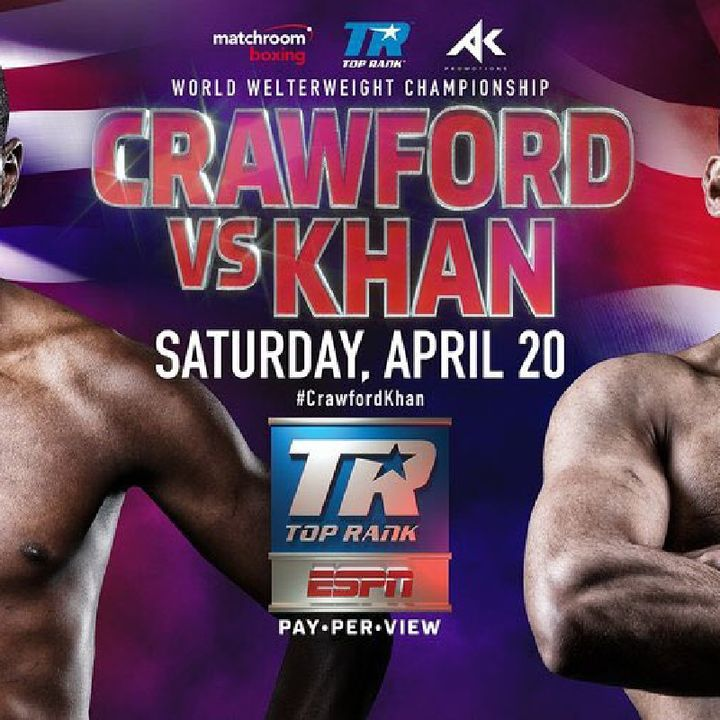 Preview Of Big Boxing Card Headlined By Terence Crawford vs Amir Khan For WBO Welterweight Title