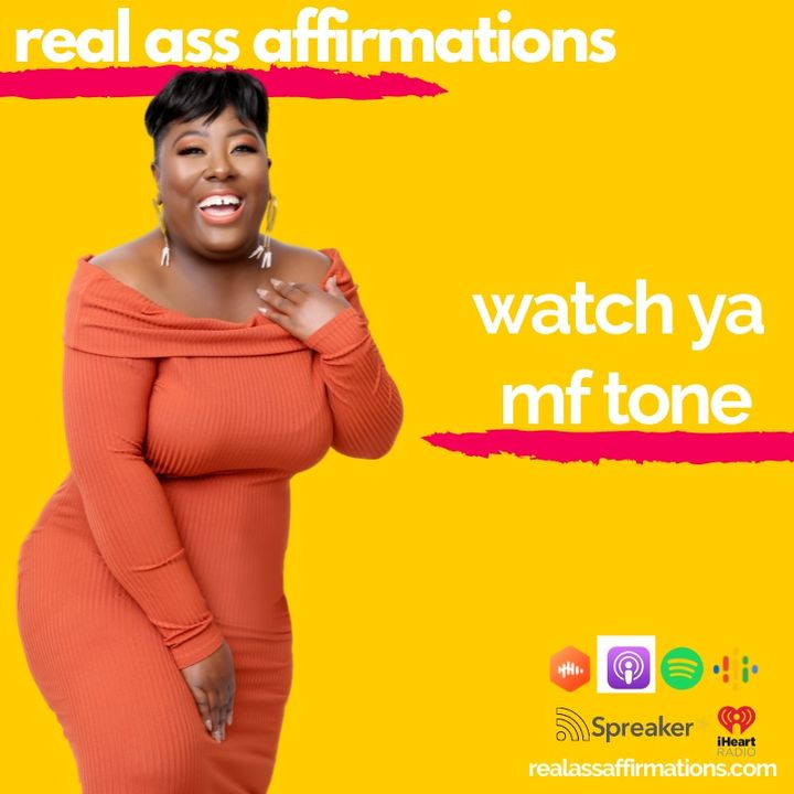 Watch Ya MF Tone