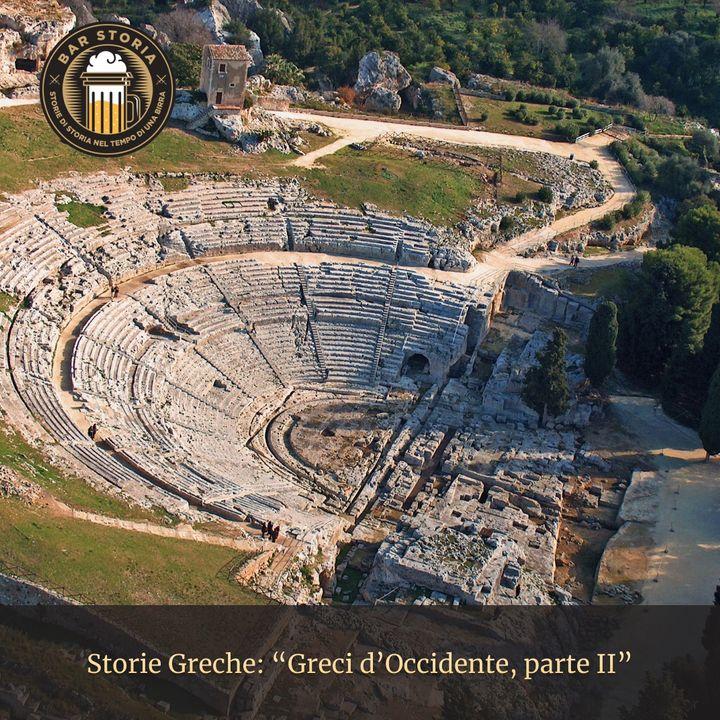 Storie Greche - Greci d'Occidente parte II