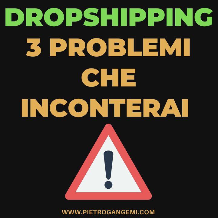 DROPSHIPPING 3 PROBLEMI CHE INCONTERAI - SHOPIFY WOOCOMMERCE ECOMMERCE
