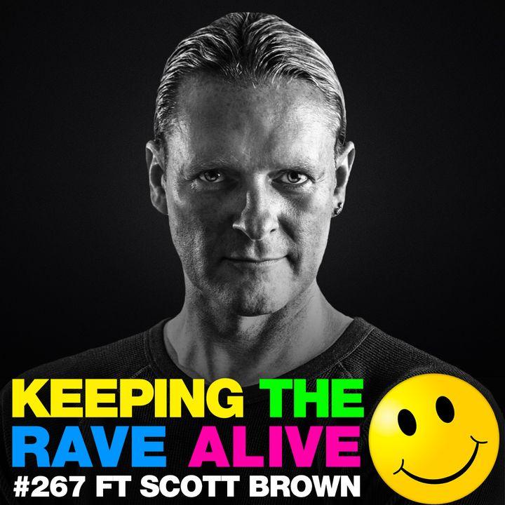 Episode 267: feat. Scott Brown!