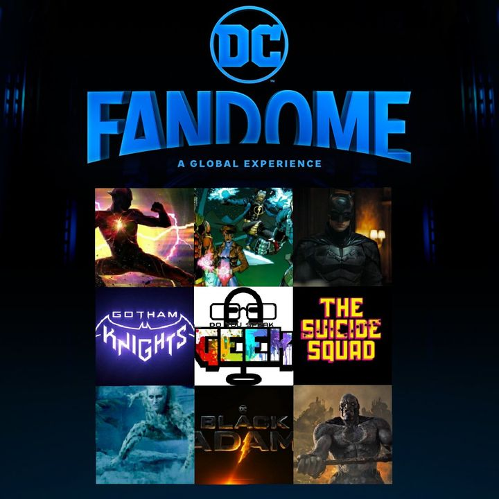 Do You Speak Geek Presents: DC FanDome