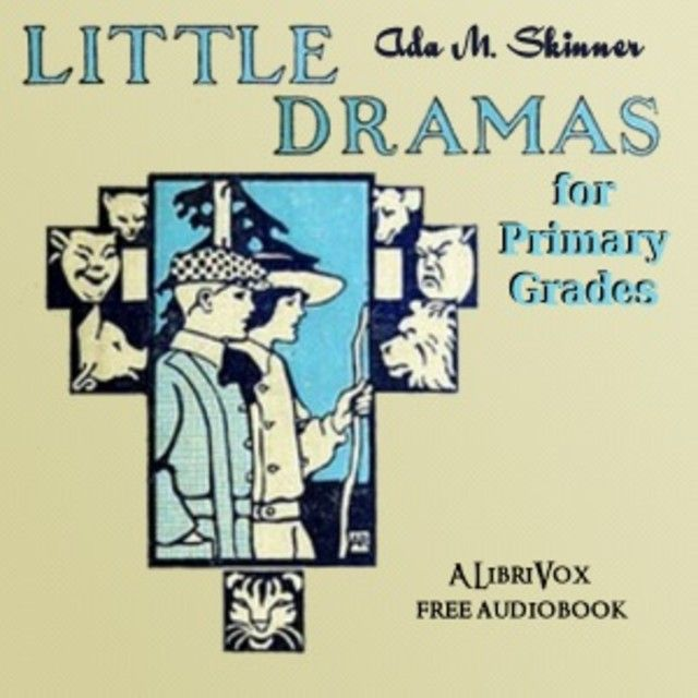 Bunny Rabbit and Little Lion Little Dramas for Primary Grades Young Children's Audiobooks