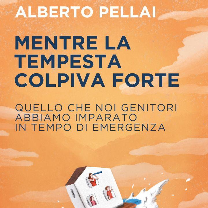 """Alberto Pellai """"Mentre la tempesta colpiva forte"""""""