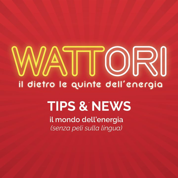 Wattori Tips & News | Puntata #1 28/04/2020