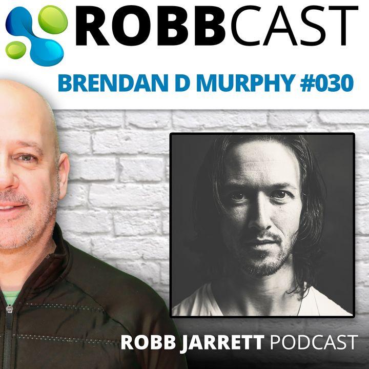 E: 030 Brendan D Murphy   Spirituality, Metaphysics, Consciousness & everything else.