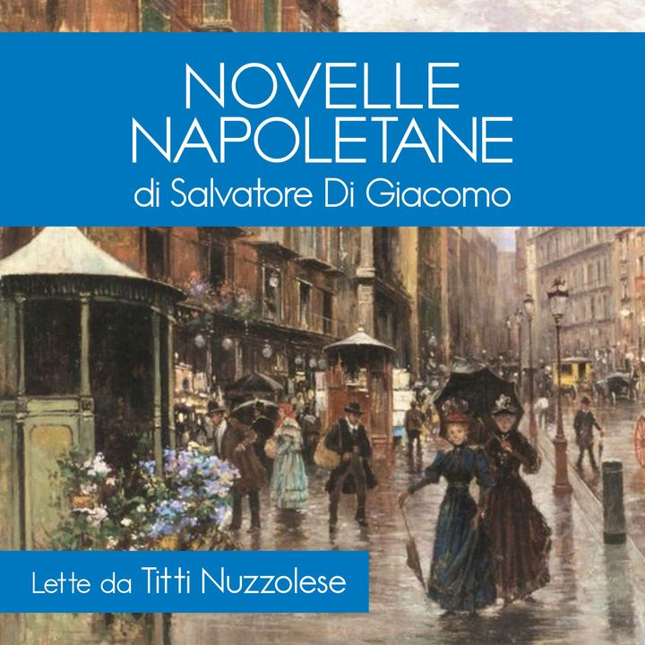Novelle Napoletane - Di Giacomo