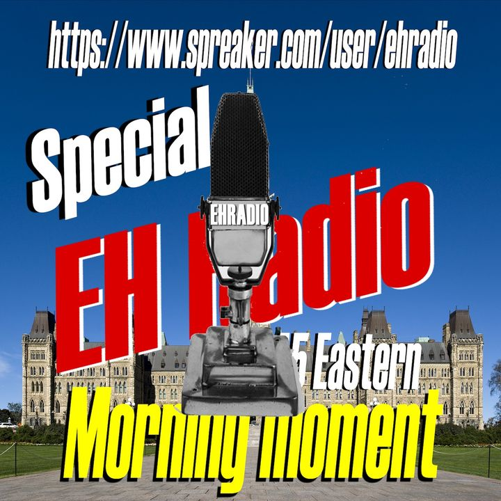EHR 844 Morning moment ELECTION DAY Canada SPECIAL September 19 2021