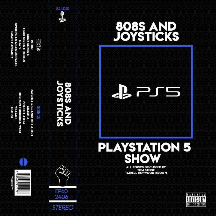 Episode 60: Playstation 5 Show
