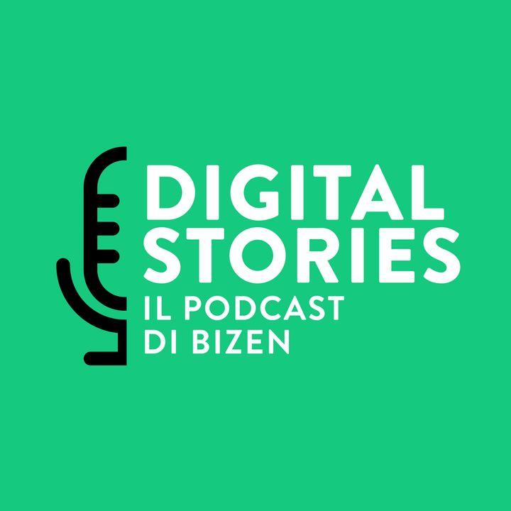 Digital Stories - Il Podcast di Bizen