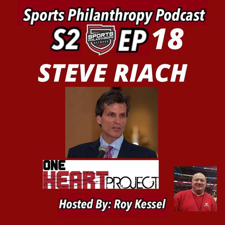 S2:EP18 Steve Riach, One Heart Project
