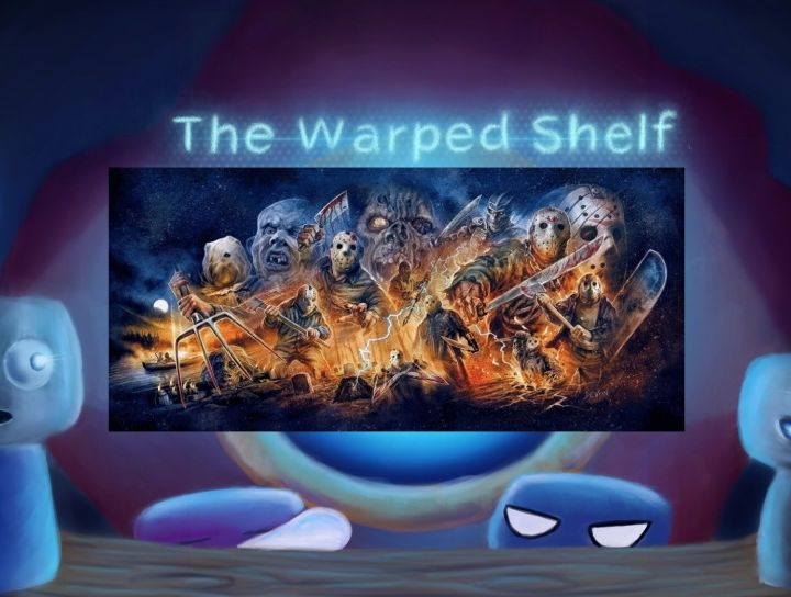The Warped Shelf - Friday The 13th