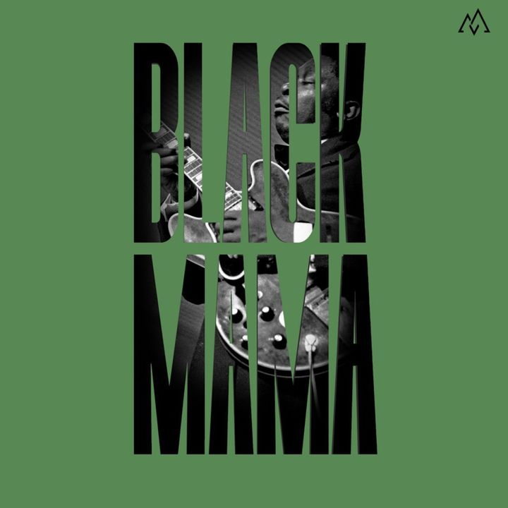 Black Mama Pt. 5 - This dirty Blues 01
