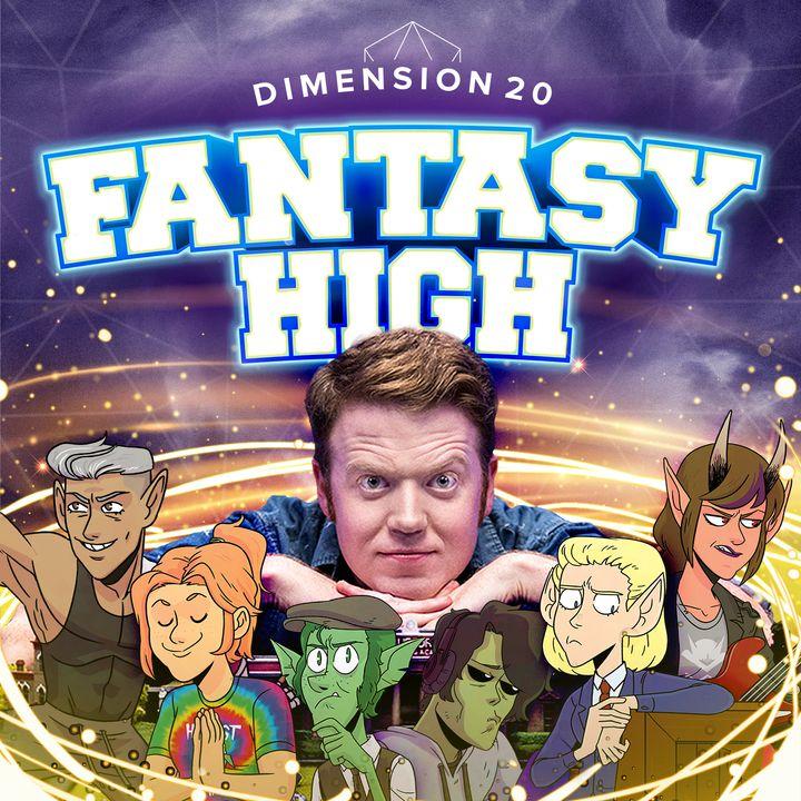 Dimension 20: Fantasy High