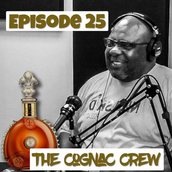 The Cognac Crew | Episode 25