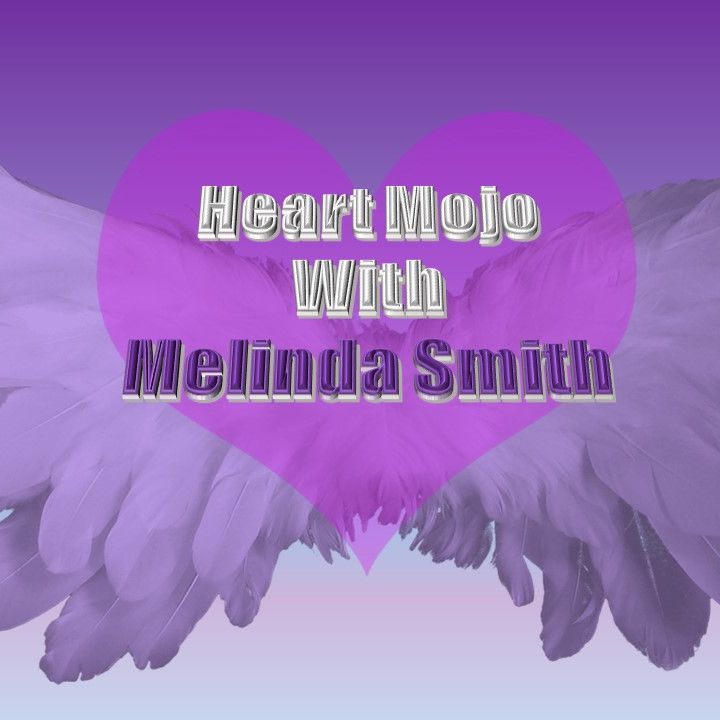 Heart Mojo with Melinda Smith