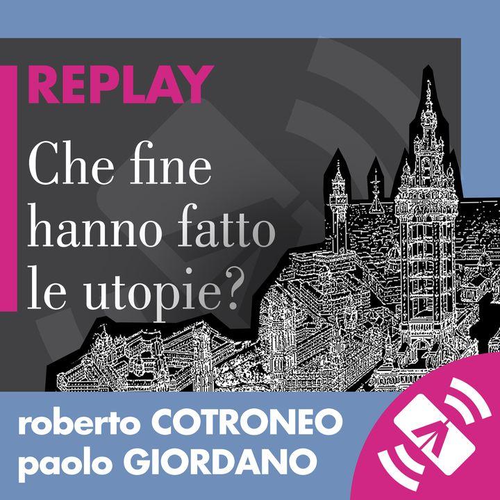 """29 > Paolo GIORDANO, Roberto COTRONEO """"Che fine hanno fatto le utopie?"""""""