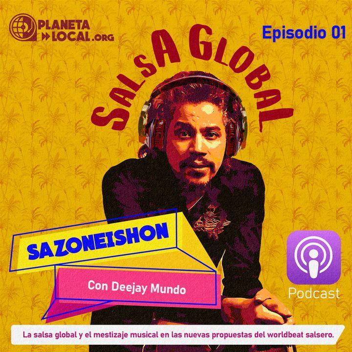 Sazoneishon - Episodio 01: Salsa Global. Lanzamientos 2020