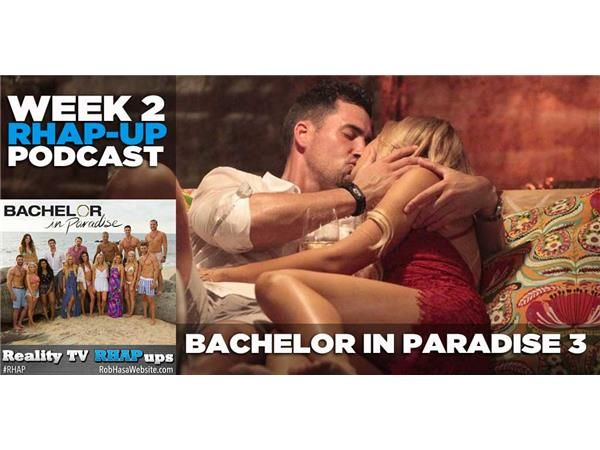 Bachelor in Paradise Season 3   Week 2: Josh vs. Nick