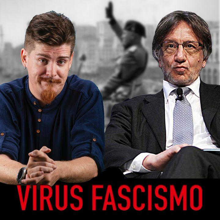Il virus del Fascismo accanto all'altro virus: un problema italiano - DuFer e Boldrin