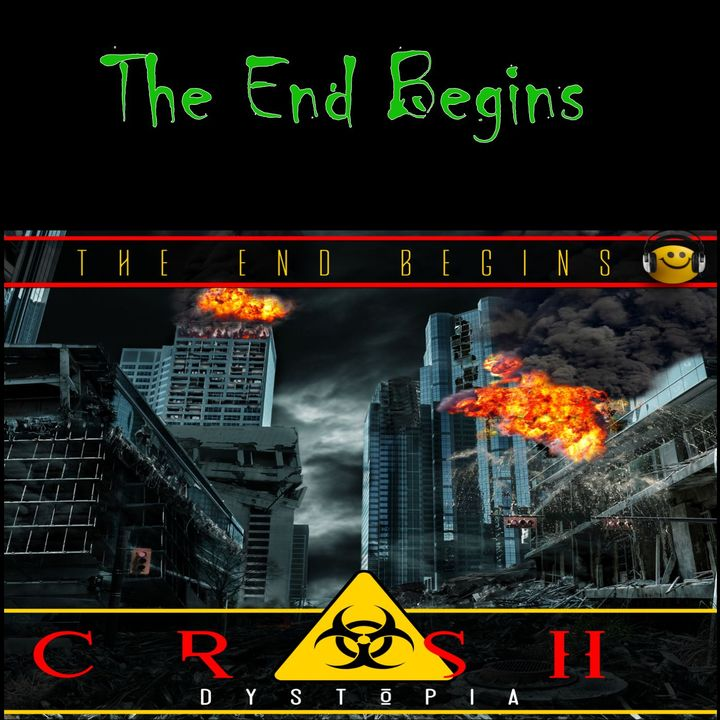 Crash Dystopia The End Begins