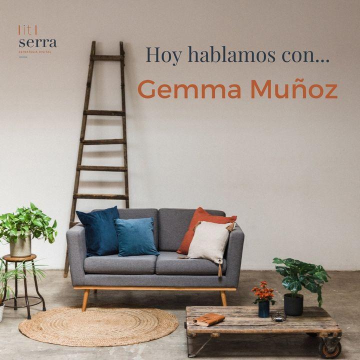 Episodio 2: Hoy hablamos con... Gemma Muñoz