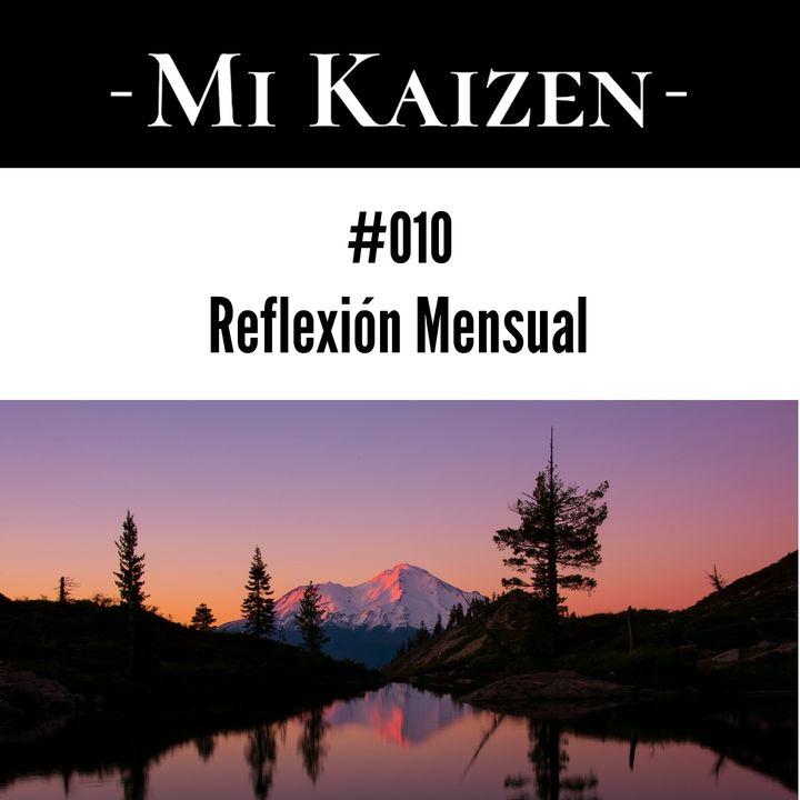 #010 Reflexión Mensual