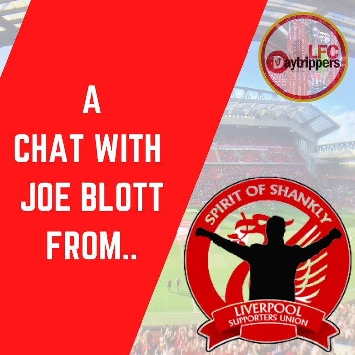 We Chat To Spirit Of Shankly | Interview with Joe Blott