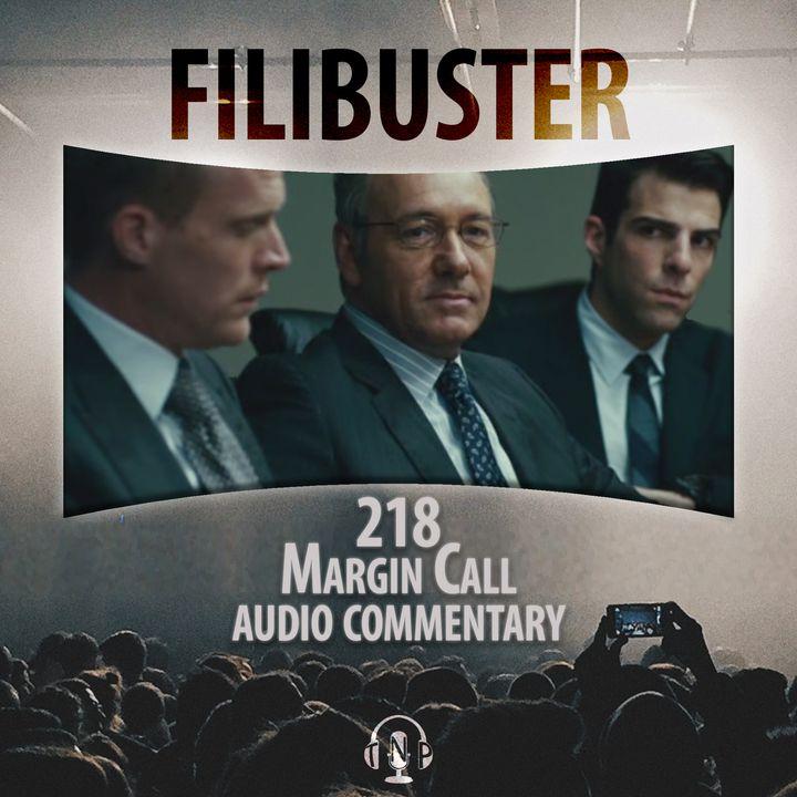 218 - 'Margin Call' Audio Commentary