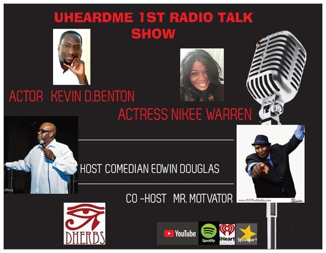 Uheardme 1ST RADIO TALK SHOW- ONE-YEAR ANNIVERSARY SPECIAL GUESTS KEVIN D. BENTON AND NIKEE WARREN