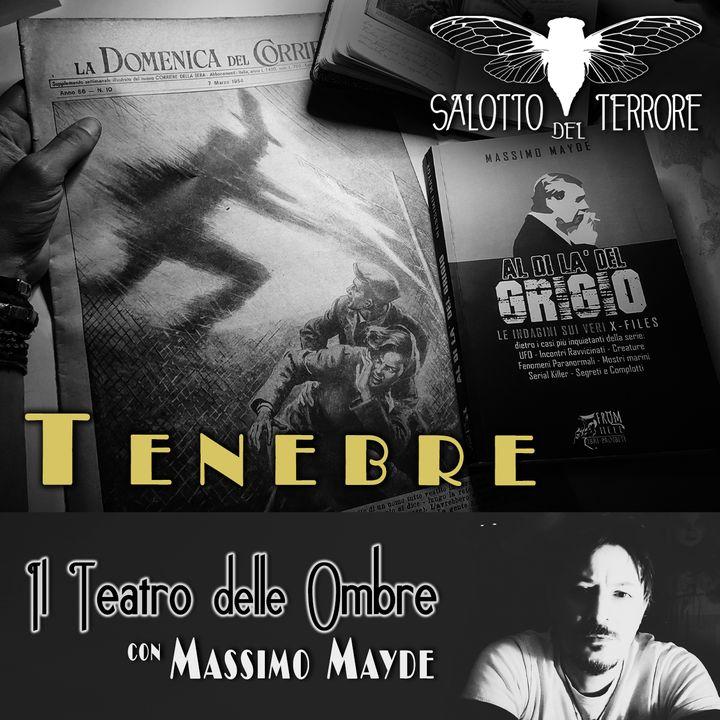 35 - TENEBRE: Uomini ombra in un caso italiano del 1954 e altre testimonianze