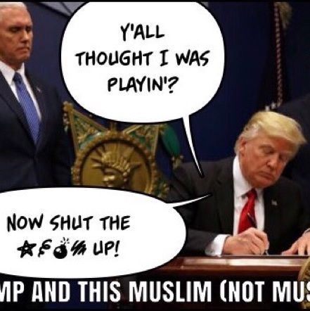 Trump And This Muslim Not Muslim Ban - My Two Cents