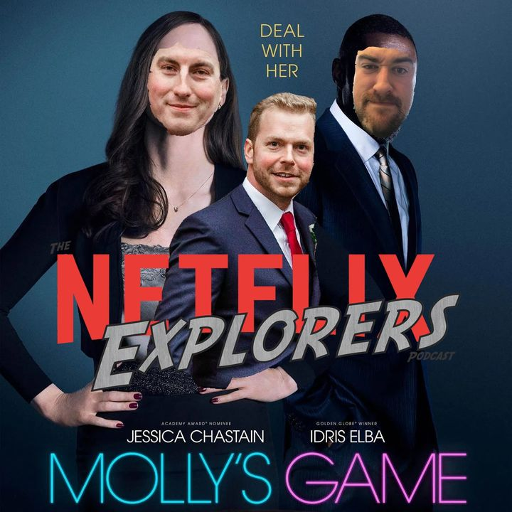 Molly's Game + Into The Night