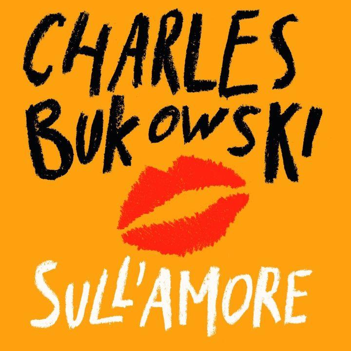 """""""Confessioni"""" di Charles Bukowski"""
