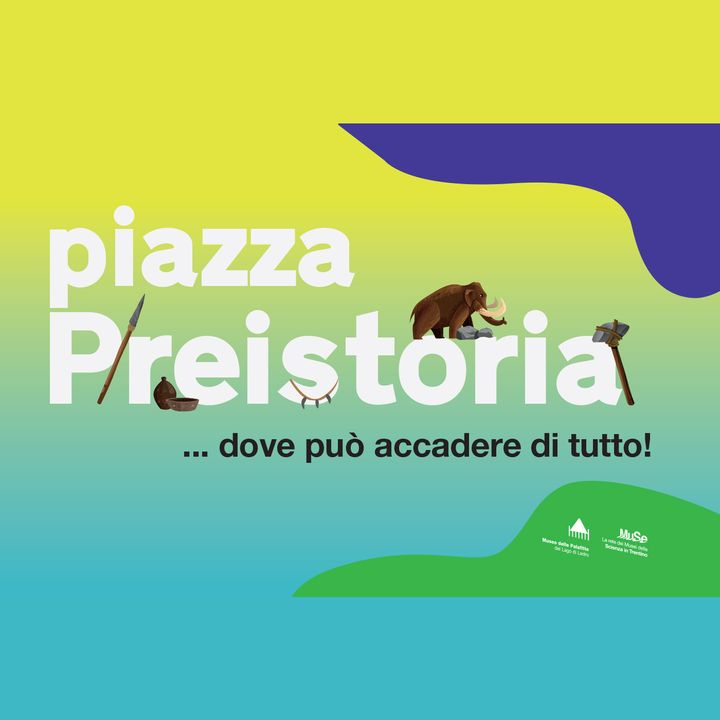 Piazza Preistoria 2021