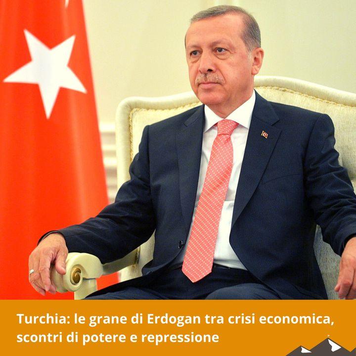 Turchia: le grane di Erdogan tra crisi economica, scontri di potere e repressione