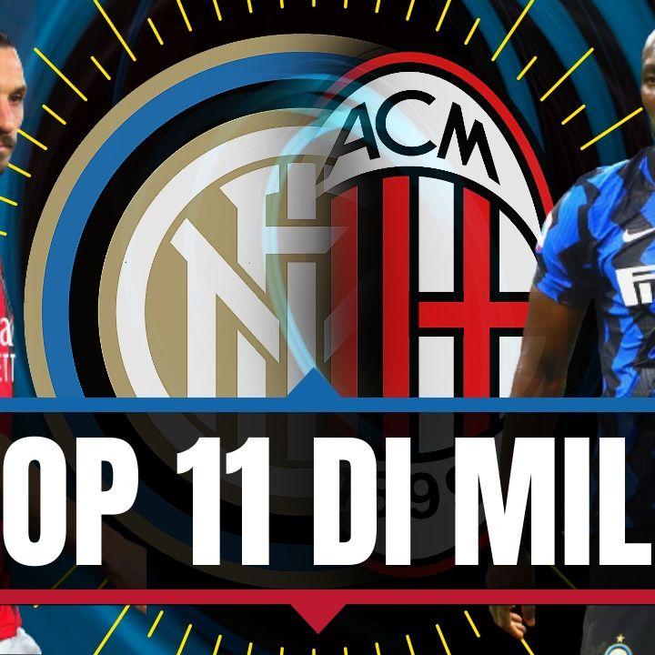 La top 11 del derby di Milano: Milan vs. Inter