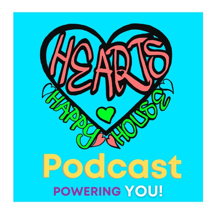 Ep. 1 Intro to Self Discovery and Happy Hearts House
