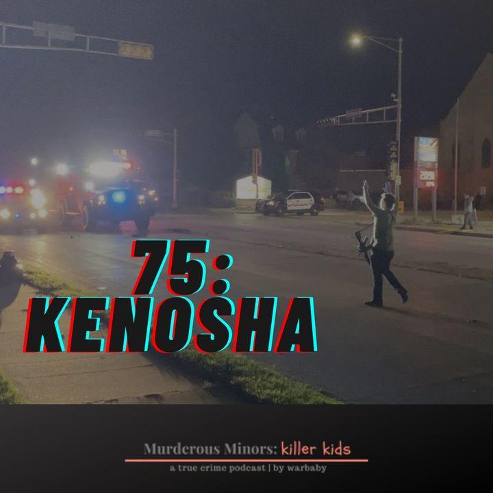 Kenosha (Kyle Rittenhouse)