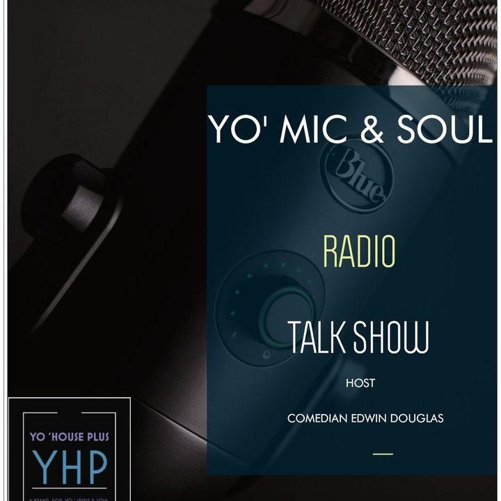 YO' MIC & SOUL RADIO TALK SHOW-  OLDER MEN- YOUNGER WOMEN / OLDER WOMEN -YOUNGER MEN DATING