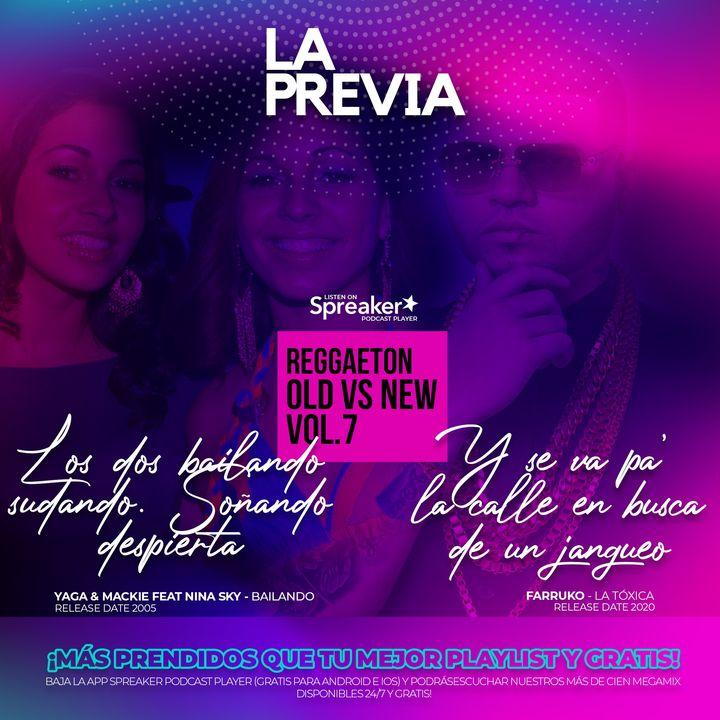 Reggaeton Old vs New vol.7 | Mix by @bravomusic.cl