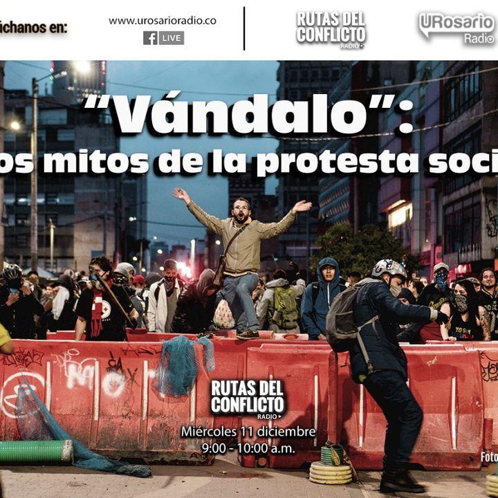 """""""Vándalo"""": los mitos de la protesta social"""