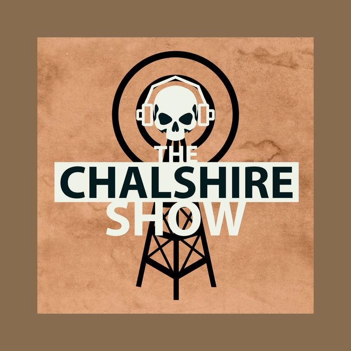 The ChalShire Show