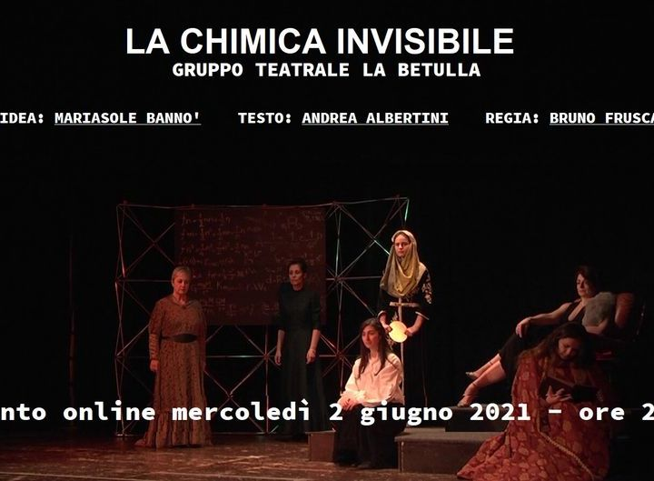 Intervista a Mariasole Bannò sullo spettacolo La chimica invisibile compreso nella rassegna Portiamo il teatro a casa tua