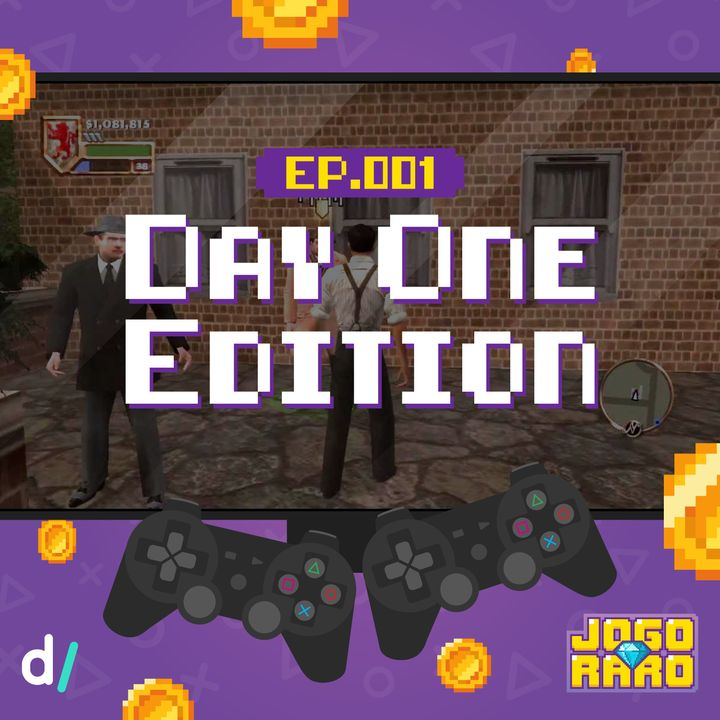 Ep. 01 - Day One Edition