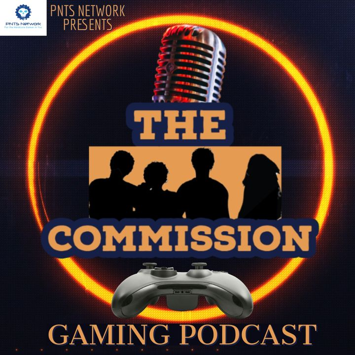 The Commission Video Game Podcast