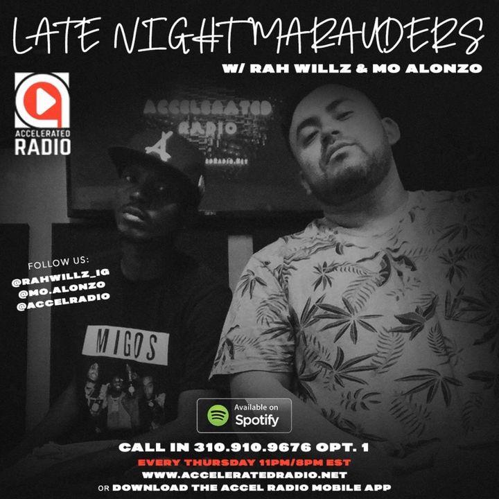 The Late Night Marauders 7/24/18