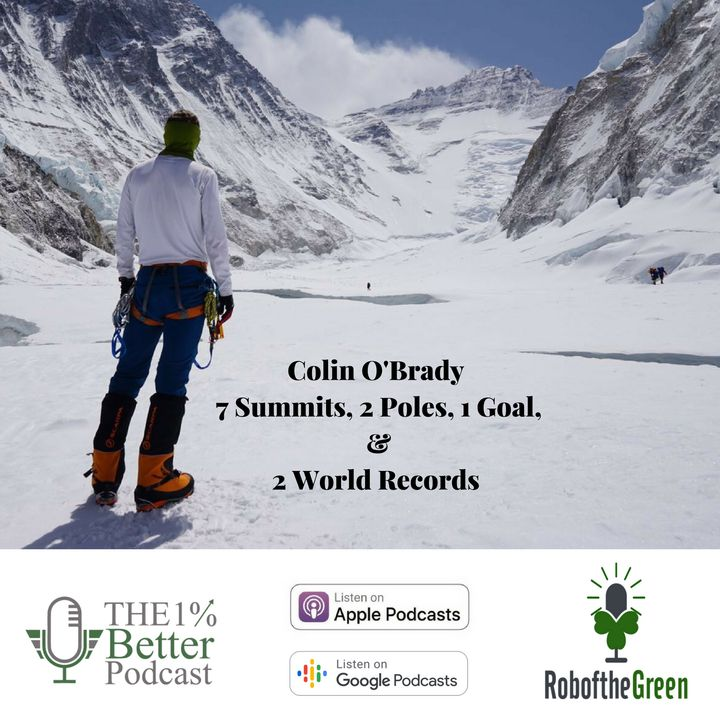 Colin O'Brady - 7 Summits, 2 Poles, 1 Goal & 2 World Records (rebroadcast) - EP071
